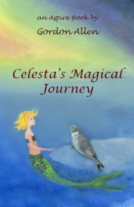 Celesta's Magical Journey by Gordon Allen